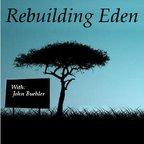 Rebuilding Eden show