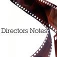 Directors Notes show