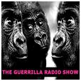 The Guerrilla Radio Show show