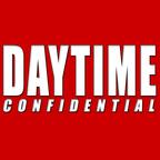 Daytime Confidential show