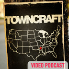 Towncraft Podcast show