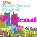 Bold Street Podcast show