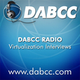 DABCC Radio: Cloud, Desktop, Mobility, Virtualization Podcasts (Citrix, VMware, Microsoft) show