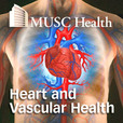 MUSC Heart and Vascular Health Podcast show