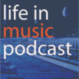 Life In Music Podcast  show
