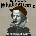 The Pendant Shakespeare audio drama anthology show