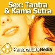 Sex - Tantra and Kama Sutra: Bringing You the Soul of Sex show