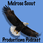 Melrose Scouting Productions Podcast show