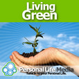 Living Green: EveryBody Inspired to Succeed show