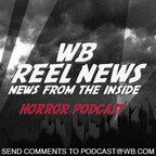 WB Reel News Horror Podcast show