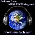 Music, Education, & Technology Podcast From MusTech.Net! show