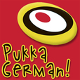 Pukka German podcast - German slang, colloquial language, german idioms and cool phrases show