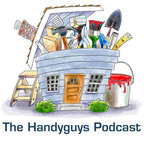 Handyguys Podcast - Home Improvement and DIY Advice show
