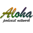 Aloha Podcast Network show