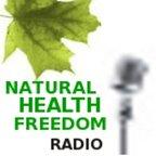 Natural Health Freedom Radio show
