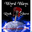 The Wyrd Ways Rock Show show