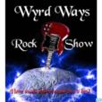 The Wyrd Ways Rock Show show