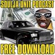 Soulja Unit Podcast show
