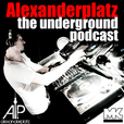 ALEXANDERPLATZ - The underground podcast  show
