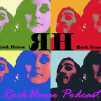 The Rock house blog&podcast show