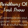 Renditions Of Soul Show show