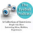 The Eyeball Podcast-Interviews show