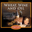 Wheat, Wine, and Oil show