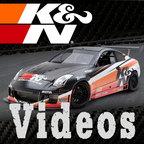 K&N Videos show