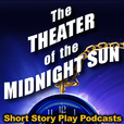 Theater of the Midnight Sun - science fiction and fantasy audio stories show
