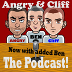 Angry & Cliff - The Podcast! show