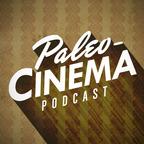 Paleo-Cinema Podcast show