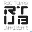 Rod Tomas [Umami Beats] show