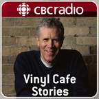 Vinyl Cafe Stories from CBC Radio show