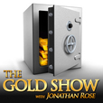 The Gold Show with Jonathan Rose show