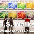 B.S. Walks When Money Talks show