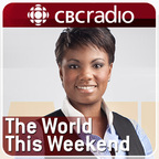 CBC News: The World This Weekend show