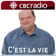 C'est la vie from CBC Radio show