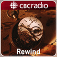 Rewind from CBC Radio show