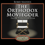 The Orthodox Moviegoer show