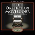 The Orthodox Moviegoer show