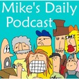 Mike's Daily Podcast show
