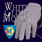 White Glove Movies show