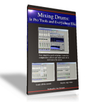 Mixing Drums: In Pro Tools and Everywhere Else  show