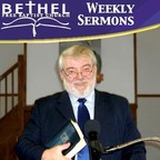 Bethel Free Baptist Church Weekly Sermons show