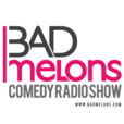Bad Melons Comedy Podcast show
