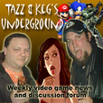 Tazz and Keg's Underground show