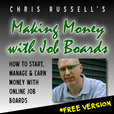 Making Money with Job Boards show