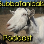 BubbaTanicals » Podcast Feed show