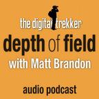 Depth of Field with Matt Brandon (The Digital Trekker) show