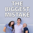 The Biggest Mistake show